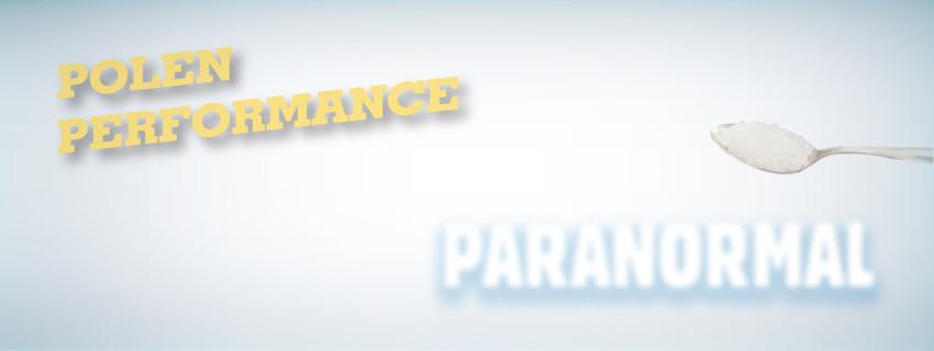 POLEN PERFORMANCE PARANORMAL